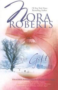 The Gift (3-in-1) by Nora Roberts
